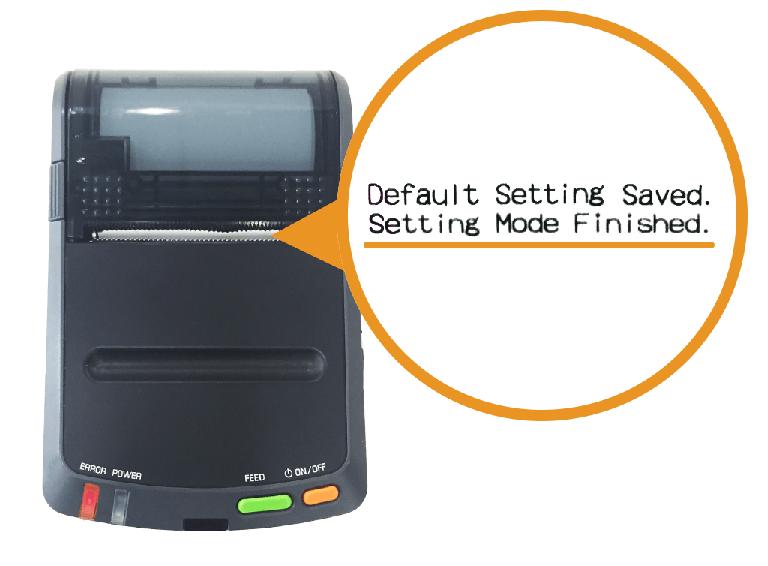セイコーインスツル・モバイルレシートプリンター:Default Setting Saved印字